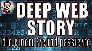 getlinkyoutube.com-Deep Web Story die einem Freund passierte - Creepypasta German