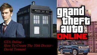 getlinkyoutube.com-GTA Online - How To Create The 10th Doctor - David Tennant