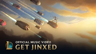 Get Jinxed | Jinx Music Video - League of Legends width=