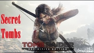 getlinkyoutube.com-Tomb Raider [Definitive Edition] - Secret Tombs locations and solving in HD
