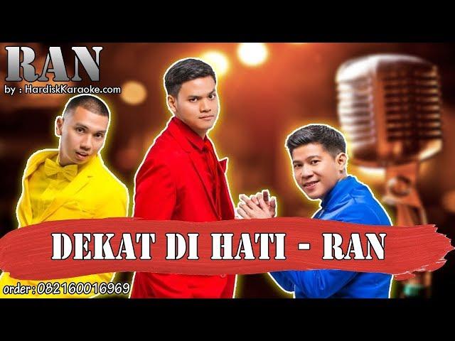 DEKAT DI HATI   RAN karaoke tanpa vokal KARAOKE RAN