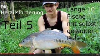 getlinkyoutube.com-Die Herausforderung 5 - Fange zehn Fische mit selbstgebauter Rute