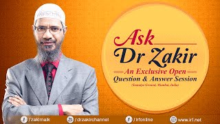 getlinkyoutube.com-ASK DR ZAKIR - AN EXCLUSIVE OPEN QUESTION & ANSWER SESSION | MUMBAI |  DR ZAKIR NAIK