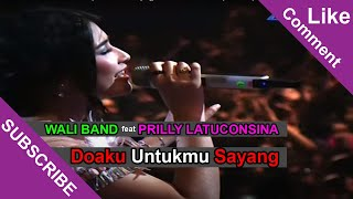 getlinkyoutube.com-WALI BAND Feat PRILLY LATUCONSINA [Doaku Untukmu Sayang] Live At SCTV Awards 2014 (29-11-2014)