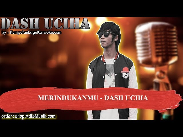 MERINDUKANMU - DASH UCIHA Karaoke