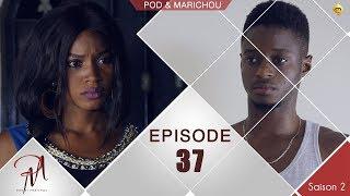 Pod et Marichou - Saison 2 - Episode 37