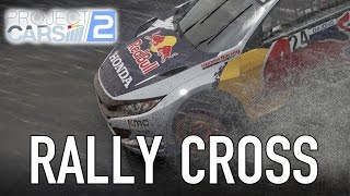 Project CARS 2 - Rallycross Reveal