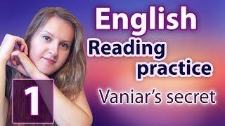 getlinkyoutube.com-№32 English Vocabulary 10 - Reading practice 1: Vaniar's Secret, read by Alexander Seidler