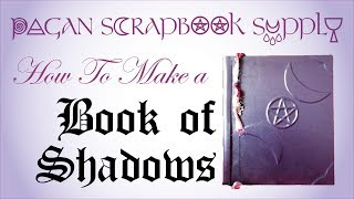 getlinkyoutube.com-Pagan Scrapbook Supply - How To Make a Book of Shadows