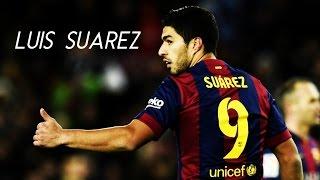 Luis Suarez - King Kong | Goals & Assists Show 2014/15 | HD @LuisSuarez9