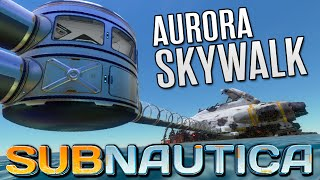 getlinkyoutube.com-Subnautica Gameplay - AURORA SKYWALK | Let's Play Subnautica!