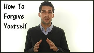 getlinkyoutube.com-How To Forgive Yourself - How To Stop Feeling Guilty