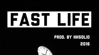 getlinkyoutube.com-Fast Life Dark Sick Instrumental Rap Beat 2016 (Prod. by HHSolid)