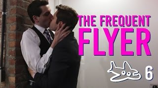 getlinkyoutube.com-FLYING HIGH WITH CHARLIE (Gay Web Series) The Frequent Flyer - Episode 6 / OutliciousTV
