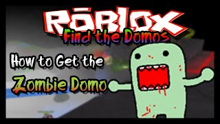 ►Find the Domos: How to Get the Zombie Domo