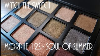 getlinkyoutube.com-Watch the Swatch || Morphe 12S - Soul of Summer Palette