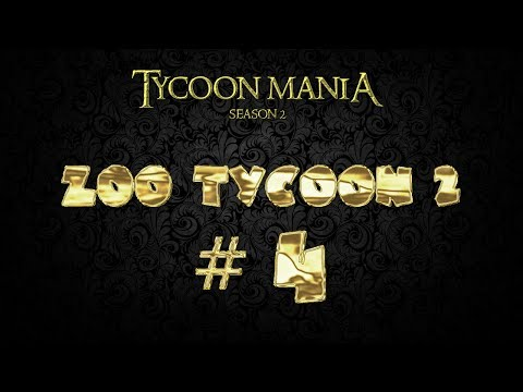Lets Play Zoo Tycoon 2 (Tycoon Mania 2.0) - Part 4