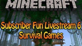 getlinkyoutube.com-Minecraft Subscriber Fun Livestream 6 - Survival Games w/Deadlox
