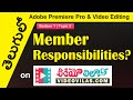 తెలుగులో Adobe Premiere Pro & Video Editing: 03 - Member Responsibilites