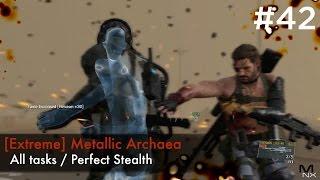getlinkyoutube.com-【MGSV:TPP】Episode 42 : [Extreme] Metallic Archaea (S-Rank/All Tasks/No Quiet)