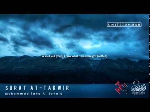 Heart Touching Recitation : Surat At-Takwir - Muhammad Taha Al Junaid