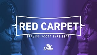 "getlinkyoutube.com-Travis Scott x Young Thug Type Beat 2016 ""Red Carpet"" 