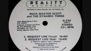Rock Master Scott & The Dynamic Three - Request Line (Full Vocal)