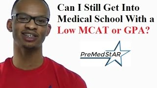Trying to get into medical school with low grades?