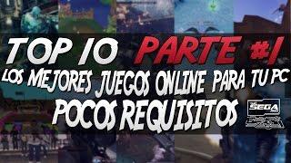 getlinkyoutube.com-TOP 10 #1   Los Mejores Juegos Online Para PC De Pocos Requisitos + Links De Descarga   2016