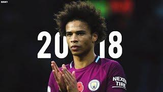 Leroy Sane 2017-18 ● Dribbling Skills, Assists & Goals - HD