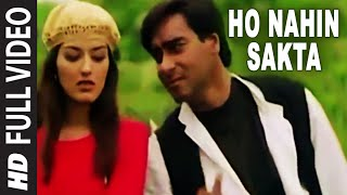 getlinkyoutube.com-Ho Nahin Sakta [Full Song] | Diljale | Ajay Devgn, Sonali Bendre