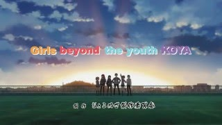 getlinkyoutube.com-Shoujo-tachi wa Kouya wo Mezasu Opening [SUB ESPAÑOL]  [HD]