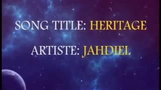 HERITAGE BY JAHDIEL LYRICS