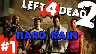 getlinkyoutube.com-L4D2: Zombies Hard Rain Pt.1 w/GUNNS and Bentley