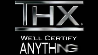 getlinkyoutube.com-THX - We'll Certify Anything!