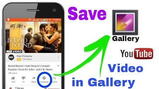 How ToSave YouTube Video in Gallery? || Tag Gadgets || Hindi