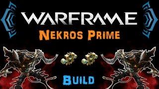 getlinkyoutube.com-[TSG:U1] Warframe - Nekros Prime Desecrate/Hybrid Build [2 Forma] | N00blShowtek