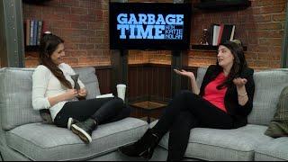 getlinkyoutube.com-GARBAGE TIME PODCAST: Episode 22 - Katie Rich