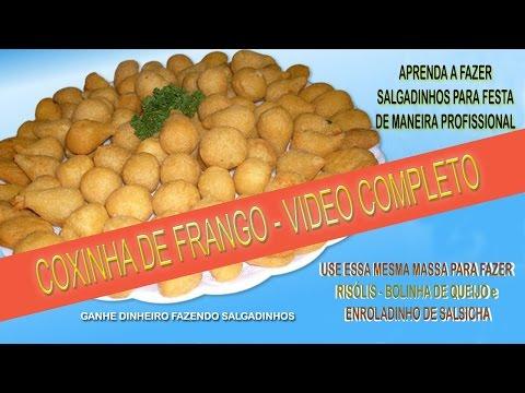 COXINHAS DE FRANGO - VIDEO COMPLETO