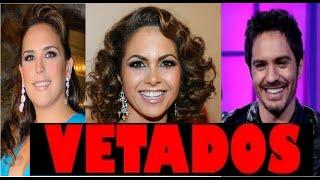 getlinkyoutube.com-NUEVOS VETADOS!! Angelica Vale, Mauricio Ochmann y más. Noticias, Chismes, reportaje