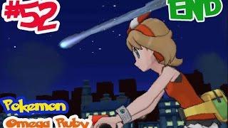 Pokemon Omega Ruby #52 การต่อสู้ครั้งสุดท้าย [END]