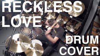 Reckless Love - Drum Cover - Cory Asbury
