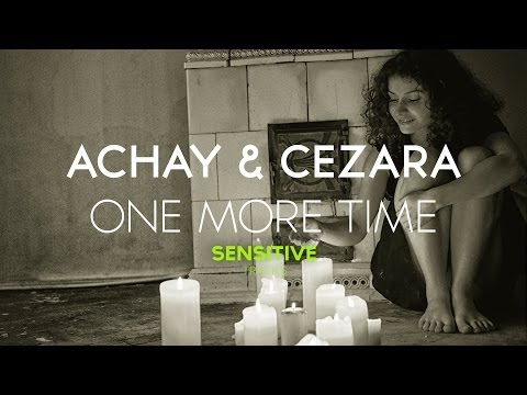 Achay ft. Cezara - One More Time