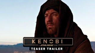 getlinkyoutube.com-KENOBI: A Star Wars Story - Teaser Trailer Ewan McGregor (Fan Made)
