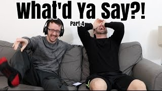 getlinkyoutube.com-What'd Ya Say?! Pt 4