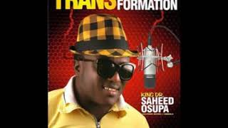 PACESETTER  BY KING SAHEED OSUPA IS THE NEW ALBUM  PLS SUBSCRIBE TO JAXMAT TV width=