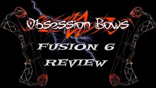 getlinkyoutube.com-Obsession Bow Fusion 6 Review