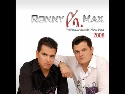Te Amo E Nao Te Quero de Ronny E Max Letra y Video