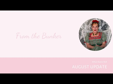 What Katie Did: August Update