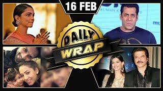 Salman Khan In Trouble, Shahid Mira Love, Sonam & Anil Movie | Daily Wrap 16th Feb 2018